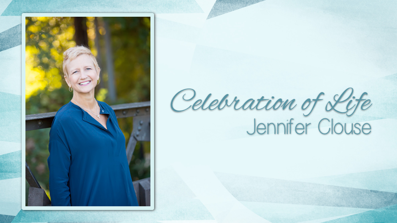 Jennifer Clouse Memorial Service (Full Celebration)