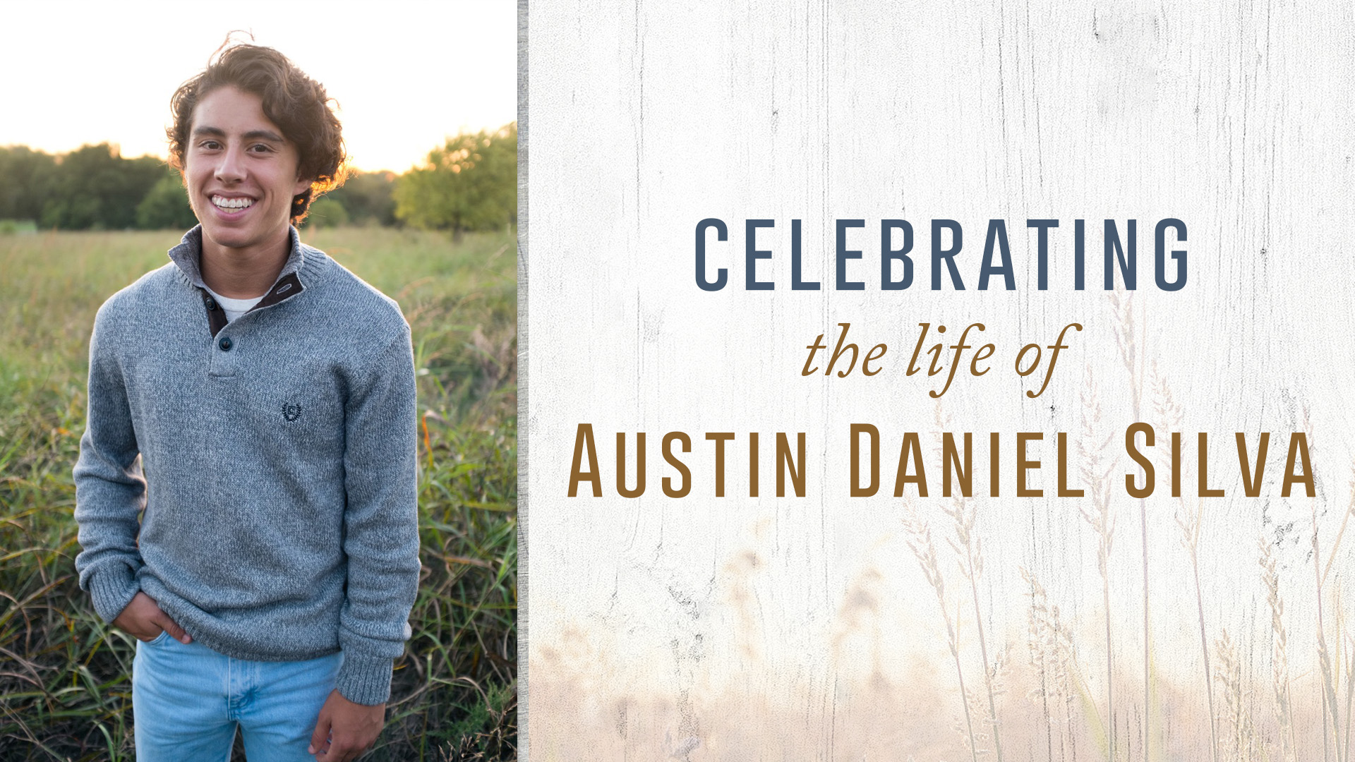 Celebration of Life for Austin Silva (Message)