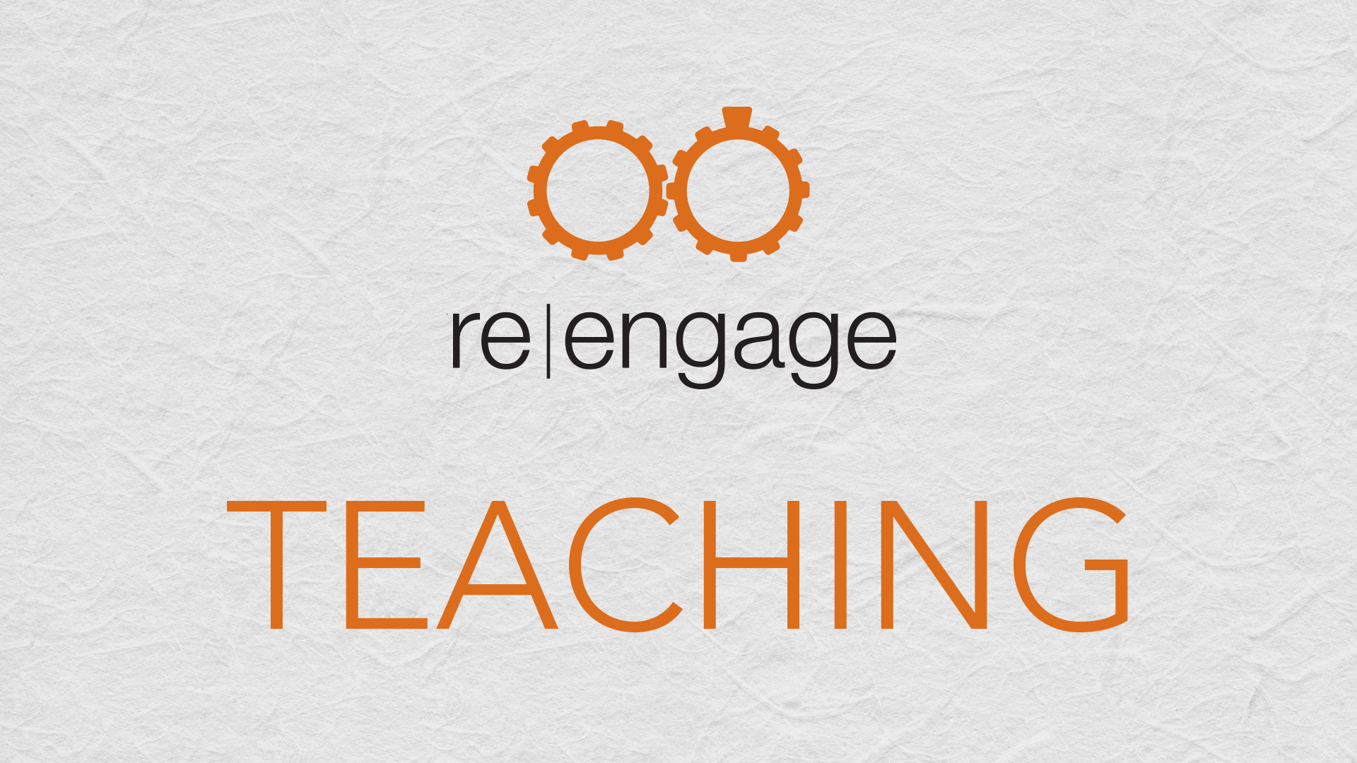 Eric Keaton - re|engage Teaching