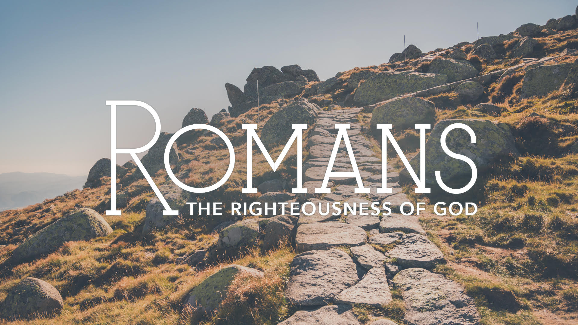 Romans: The Righteousness of God - Week 4