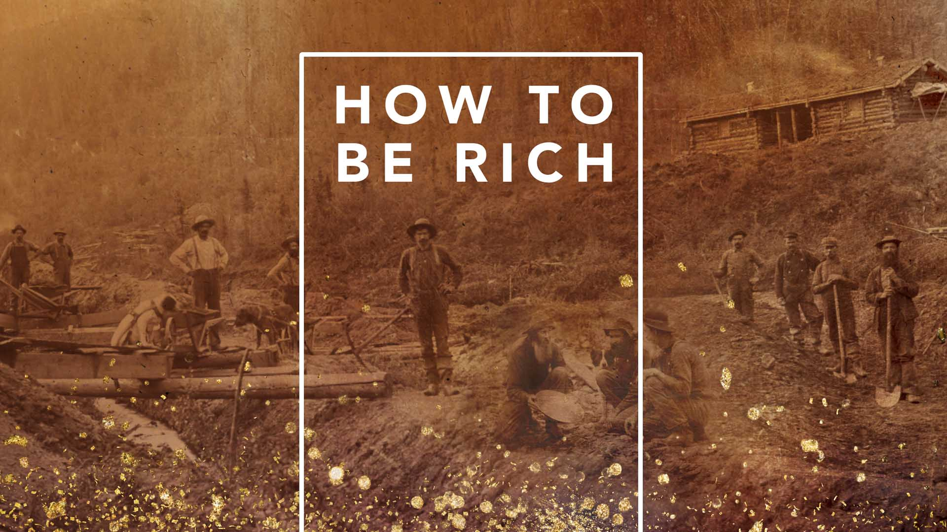 How to be Rich: So Rich You Can Add to the Wealth of Your King