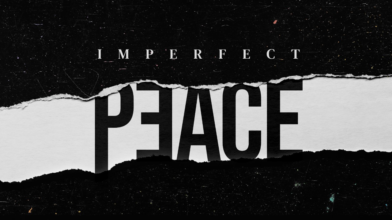 Thumbnail imperfect peace option 2 1920x1080