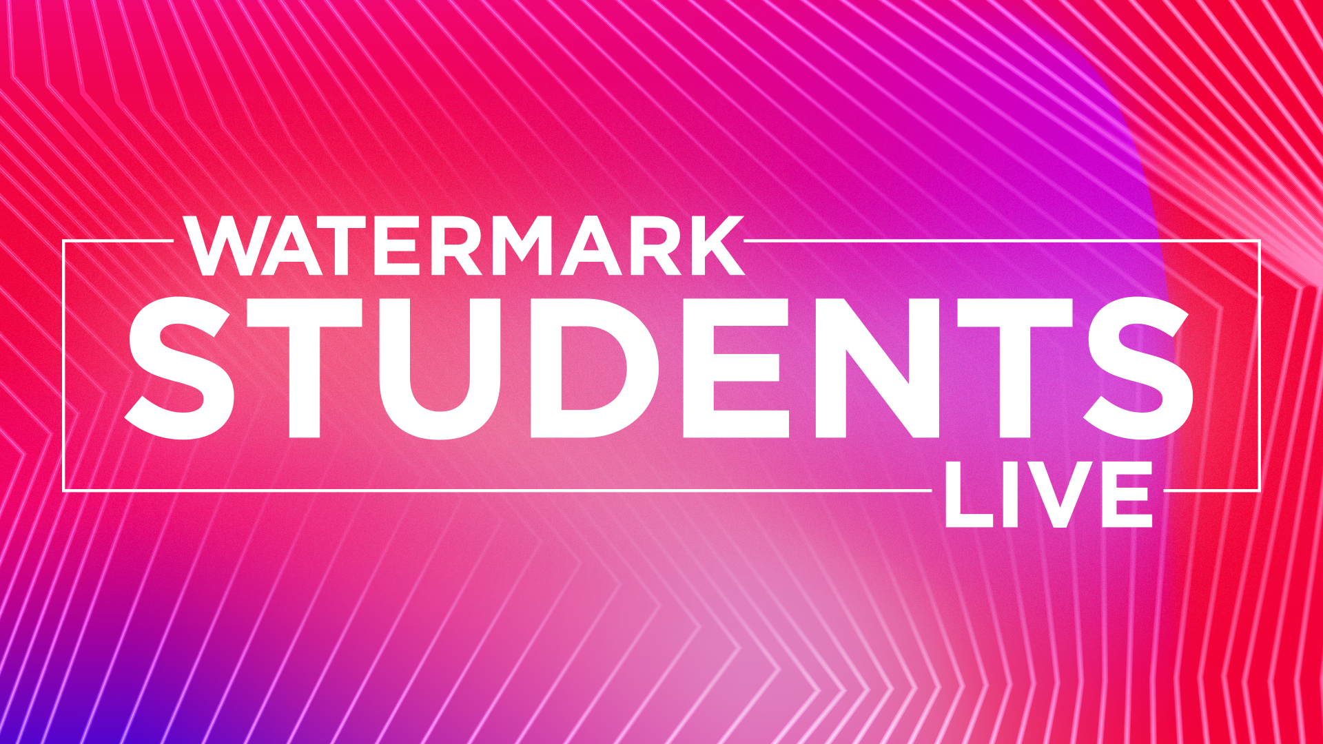 Watermark Students Live