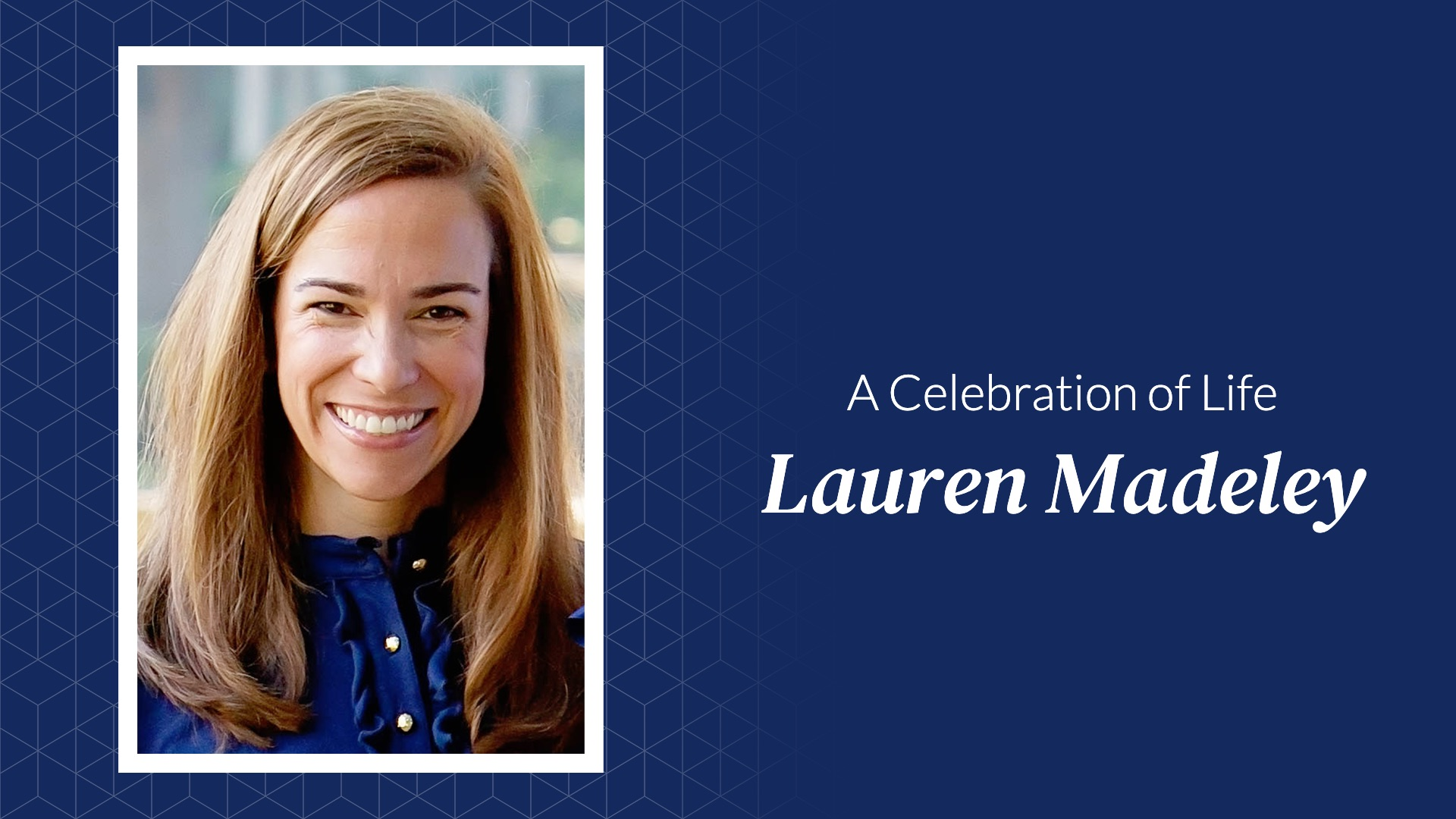 Celebration of Life for Lauren Madeley (Full Celebration)