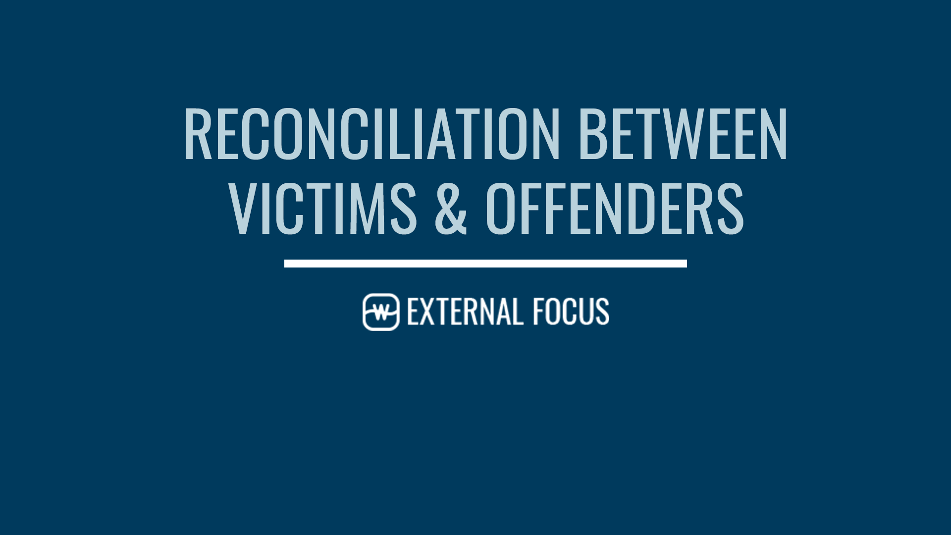 Reconciliation Between Victims and Offenders
