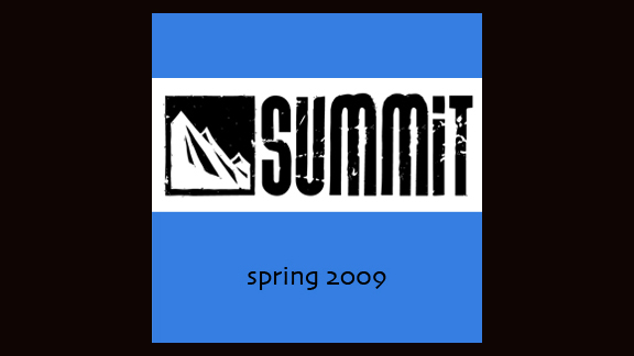 Spring 2009 Summit Week 10