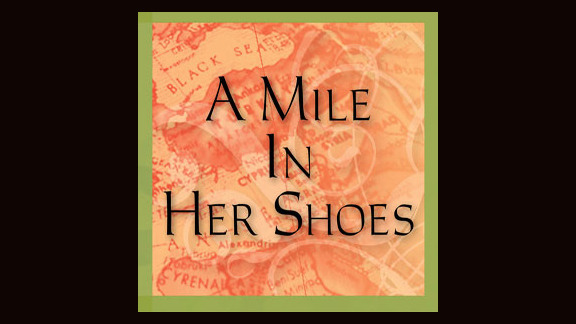 A Mile in Her Shoes, part 4: The Bleeding Woman