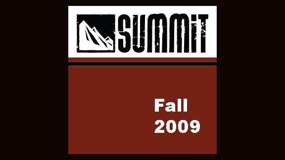 Fall 2009 Summit Week 13