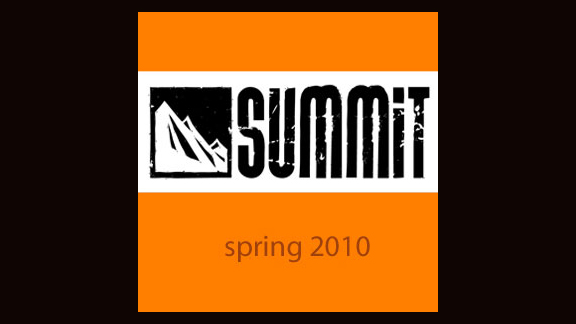 Spring 2010 Summit Week 9