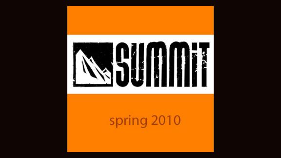 Spring 2010 Summit Week 10