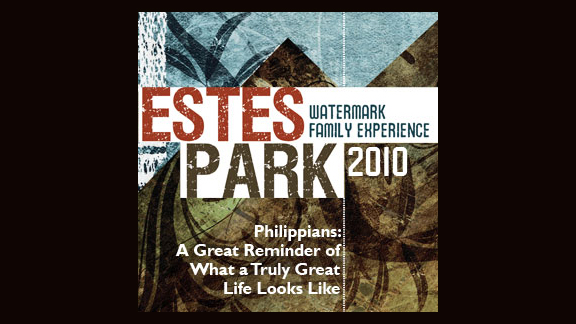 Philippians, part 4 (Watermark in Estes Park 2010)