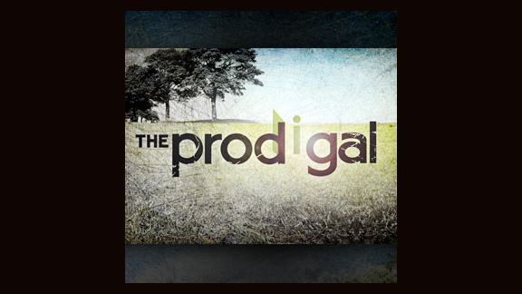 Loving Your Prodigal