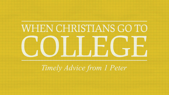 When Christians Go To College - Part 2